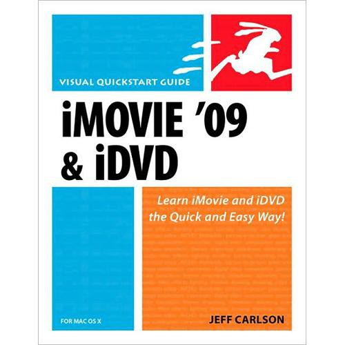 Pearson Education iMovie 09 and iDVD for Mac OS X: Visual QuickStart Guide (Paperback)