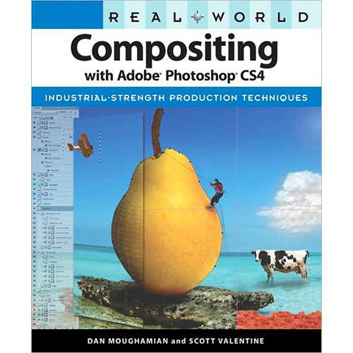 Pearson Education Book: Real World Compositing with Adobe Photoshop CS4 by Dan Moughamian, Scott Valentine