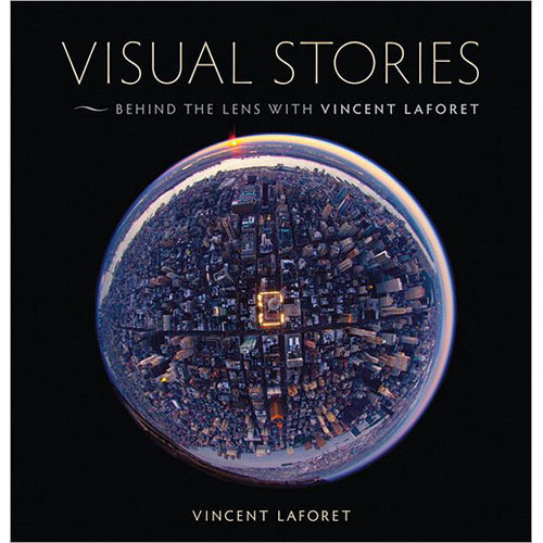 Pearson Education Book: Visual Stories: Behind the Lens with Vincent Laforet
