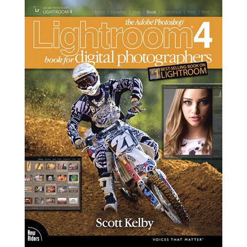 New Riders Book: The Adobe Photoshop Lightroom 4 Book for Digital Photographers (First Edition)