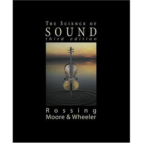 Pearson Education The Science of Sound, 3rd Edition