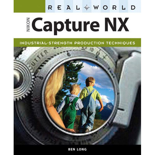 Peachpit Press Book: Real World Nikon Capture NX (First Edition)