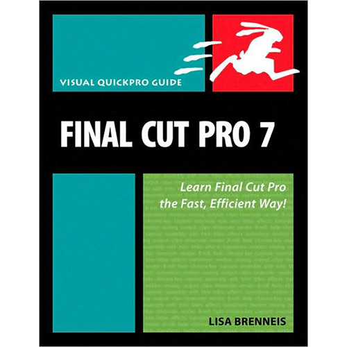 Pearson Education Final Cut Pro 7: Visual QuickPro Guide