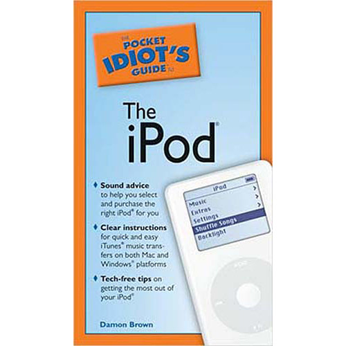 Penguin Book: The Pocket Idiot's Guide to the iPod