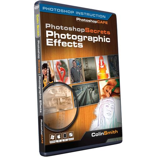 PhotoshopCAFE DVD: Photoshop Secrets: Photographic Effects