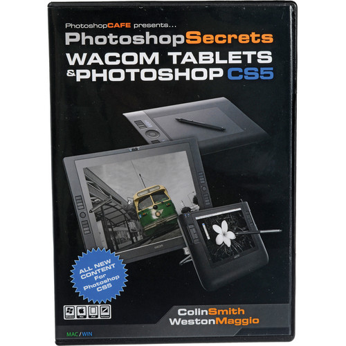 PhotoshopCAFE DVD-ROM: PhotoShop Secrets Wacom Tablets and PhotoShop CS5 5th ed.