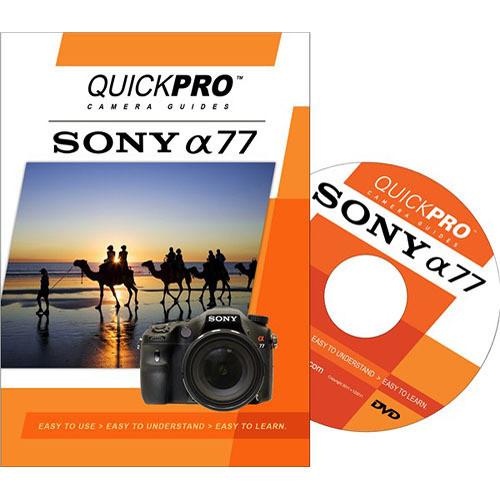 QuickPro Training DVD: Sony Alpha a77 Digital Camera