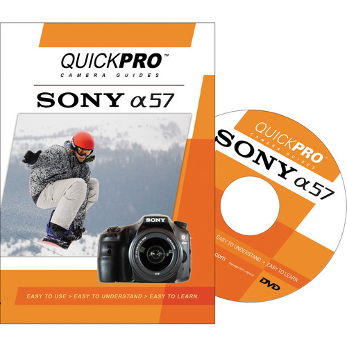 QuickPro DVD: Sony A57 Instructional Camera Guide