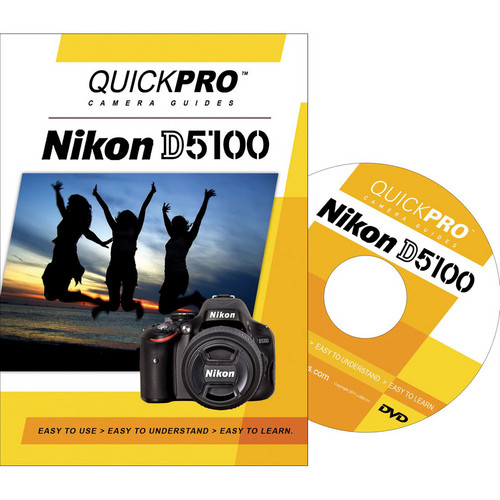QuickPro DVD: Nikon D5100 Tutorial
