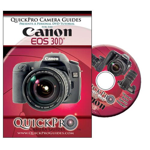 QuickPro DVD: Canon EOS 30D Digital SLR Camera