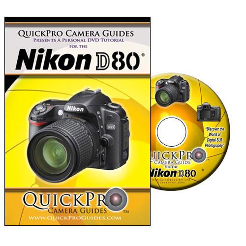 QuickPro DVD: Nikon D80 Digital SLR Camera