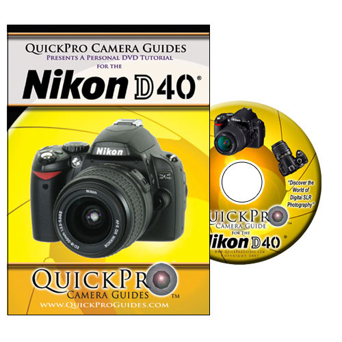 QuickPro DVD: Nikon D40 Digital SLR Camera