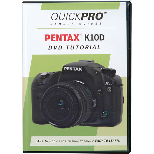 QuickPro DVD: Pentax K10D Digital SLR Camera