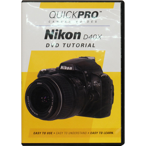 QuickPro DVD: Nikon D40x Digital SLR Camera