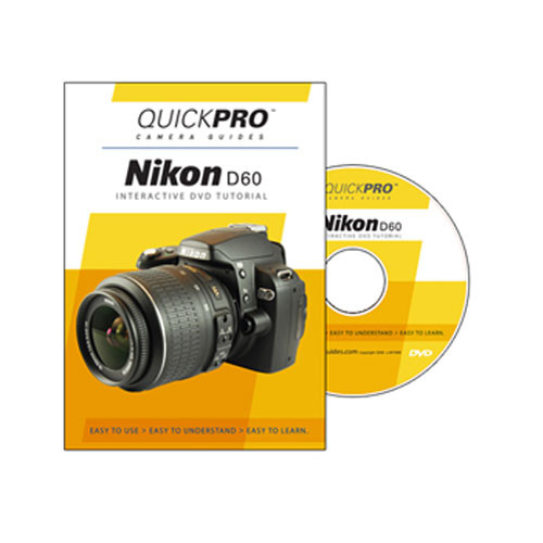 QuickPro DVD: Nikon D60 Digital SLR Camera