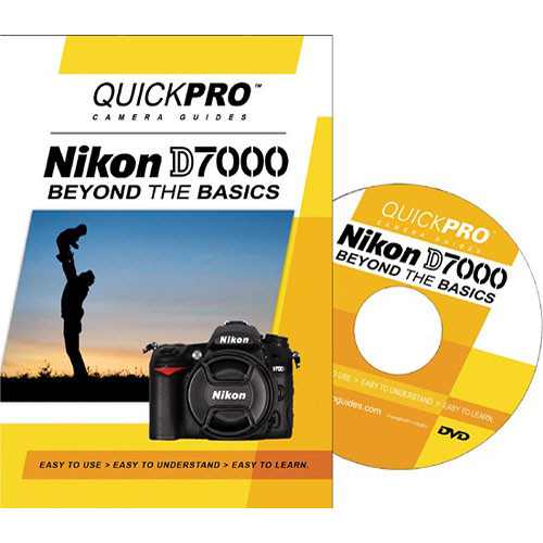 QuickPro Training DVD: Nikon D7000 Beyond the Basics