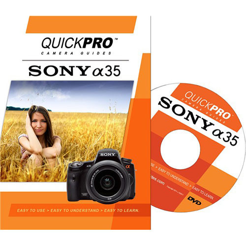 QuickPro DVD: Sony Alpha 35 Camera Guide
