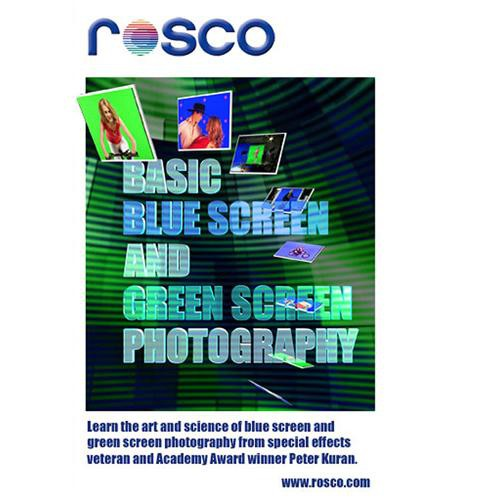 Rosco DVD: Basic Blue Screen and Green Screen Photography by Peter Kuran