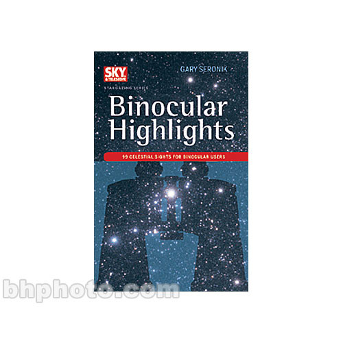 Sky Publishing Corp Book: Binocular Highlights: 96 Celestial Sights for Binocular Users