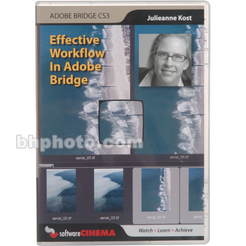 Software Cinema CD-Rom: Effective Workflow in Adobe Bridge CS3 Training with Julieanne Kost