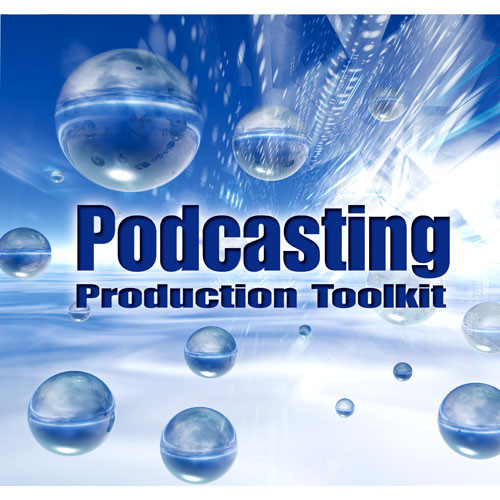 Sound Ideas Podcasting Production Toolkit Sound Effects Library (Download)