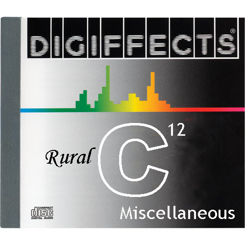 Sound Ideas Sample CD: Digiffects Rural SFX - Miscellaneous (Disc C12)