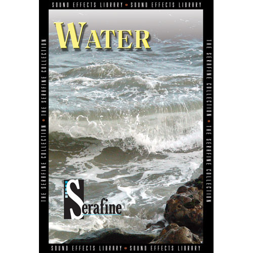 Sound Ideas Water by Serafine Sound Effects Library (Download)