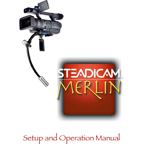 Steadicam LIT-107005 Instruction Manual - for Merlin Camera Stabilizer