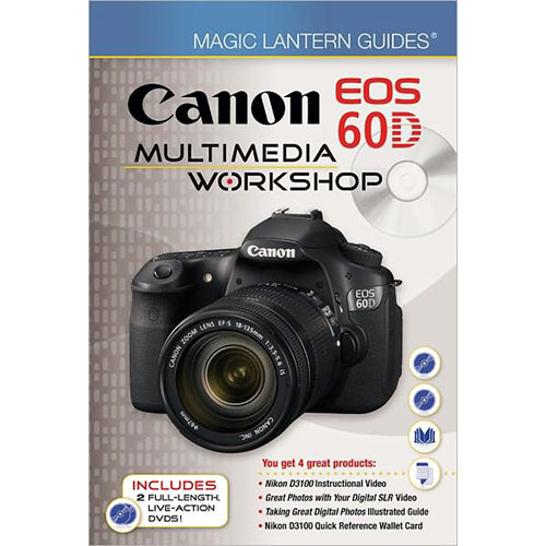 Sterling Publishing Magic Lantern Guides: Canon EOS 60D Multimedia Workshop