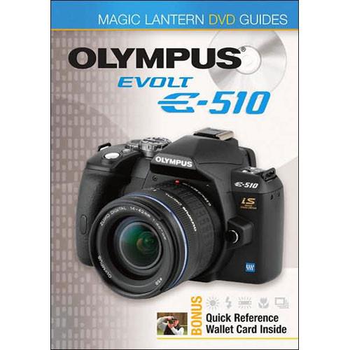 Sterling Publishing DVD: Magic Lantern DVD Guides: Olympus EVOLT E-510
