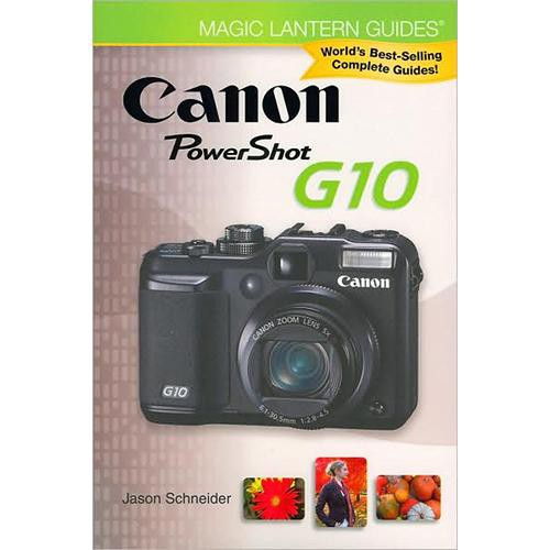Sterling Publishing Book: Magic Lantern Guides: Canon Powershot G10 Camera