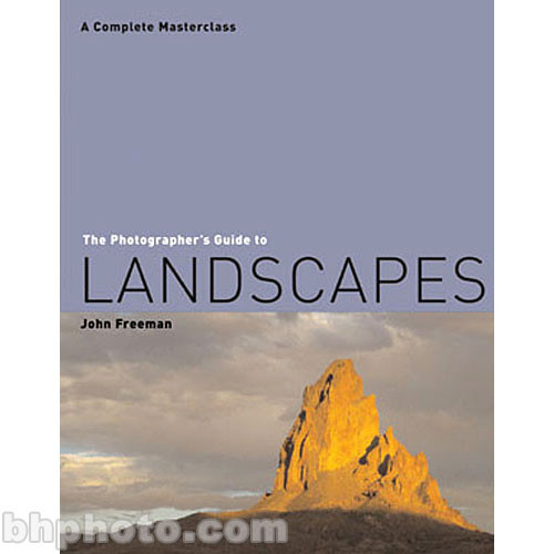 Sterling Publishing Book: The Photographer's Guide to Landscapes