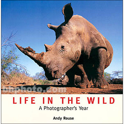 Sterling Publishing Book: Life In The Wild