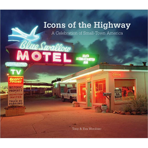 Sterling Publishing Book: Icons of the Highway by Tony & Eva Worobiec
