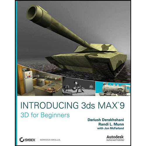 Sybex introducing 3ds max 9 3d for beginners 978 0 470 for 3d max lessons for beginners