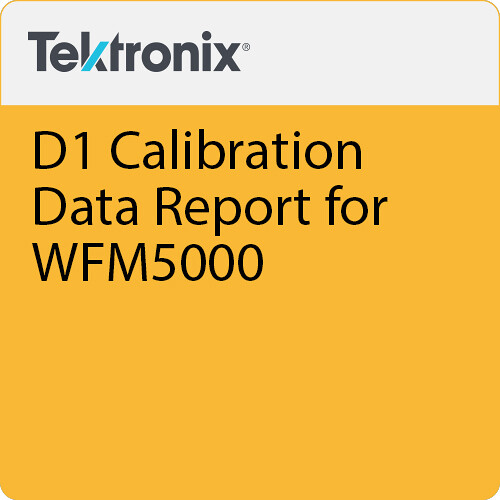 Tektronix D1 Calibration Data Report for WFM5000