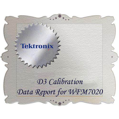 Tektronix D3 Calibration Data Report for WFM7020