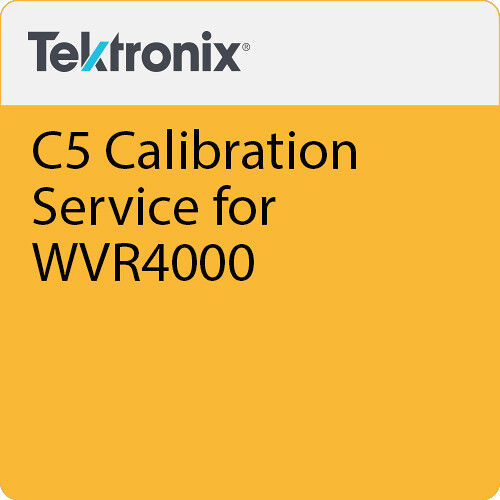 Tektronix C5 Calibration Service for WVR4000