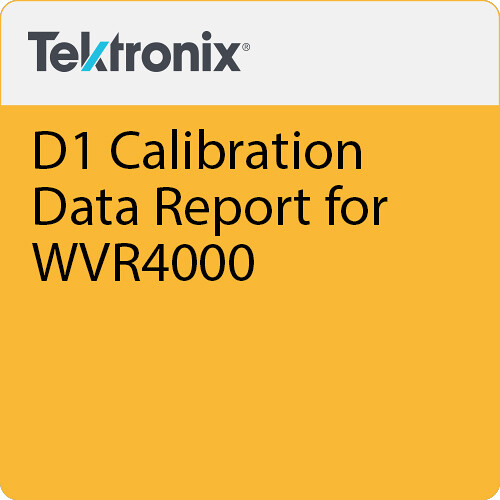 Tektronix D1 Calibration Data Report for WVR4000