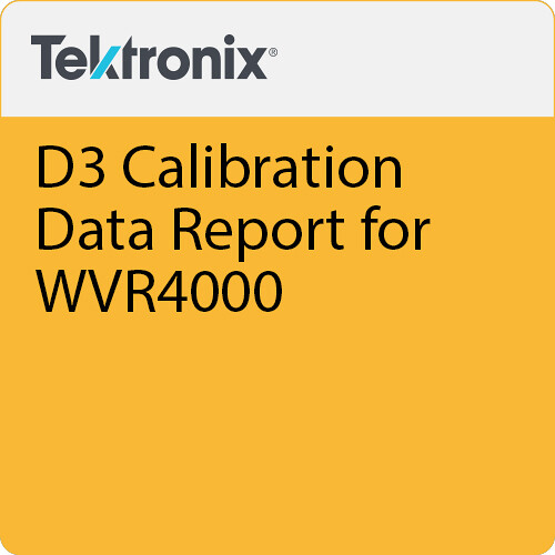 Tektronix D3 Calibration Data Report for WVR4000