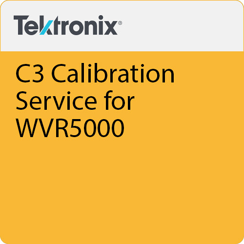 Tektronix C3 Calibration Service for WVR5000