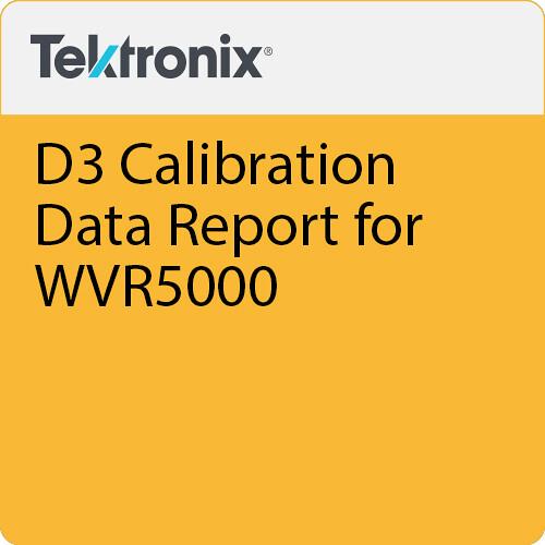 Tektronix D3 Calibration Data Report for WVR5000