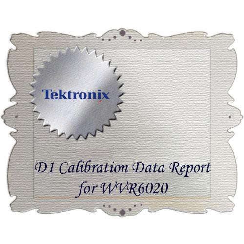 Tektronix D1 Calibration Data Report for WVR6020