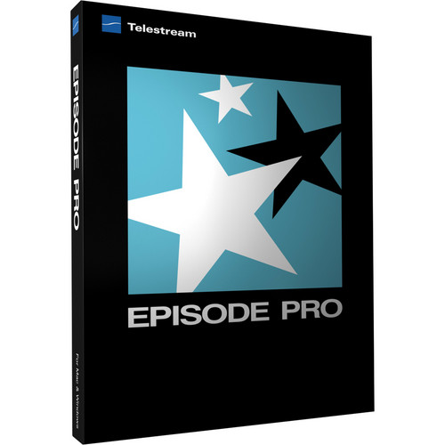 Telestream Episode Pro 6 for Windows (Upgrade from Episode 5)