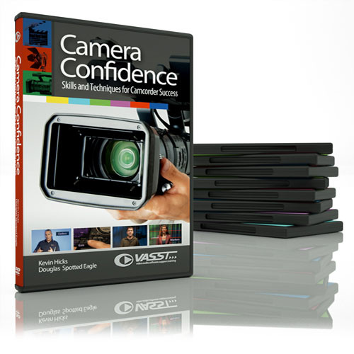 Vasst DVD: Camera Confidence: Skills and Techniques for Camcorder Success by Douglas Spotted Eagle, Kevin Hicks
