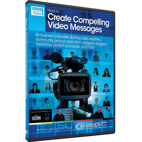 Vasst DVD: How to Create Compelling Video Messages