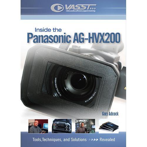 Vasst DVD: Inside the Panasonic AG-HVX200: A Closer Look by Gary Adcock