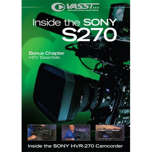 Vasst DVD: Inside the SONY HVR-S270 Camcorder Training by Douglas Spotted Eagle