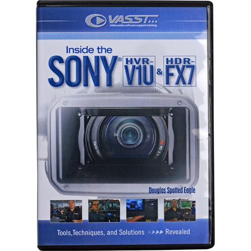 Vasst DVD: Inside the Sony HVR-V1 and HDR-FX7 Camcorders by Douglas Spotted Eagle