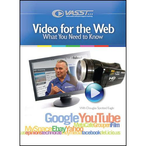 Vasst DVD: Video For the Web: What You Need To Know by Douglas Spotted Eagle